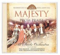 Prom Praise: Majesty (Cd/dvd)