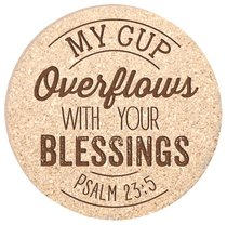 Cork Coaster Set of 4: My Cup Overflows, Psalm 23:5
