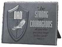 He is Your Shield Cast Stone Plaque: Dad