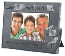 He is Your Shield Cast Stone Photo Frame: Dad