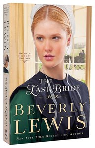 The Last Bride (#05 in Home To Hickory Hollow Series)