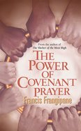 The Power of Covenant Prayer Paperback
