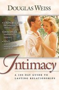 A 100 Day Guide to Intimacy Paperback