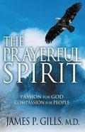 The Prayerful Spirit Paperback