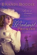 A Windswept Promise (#02 in Brides Of Assurance Series) Paperback