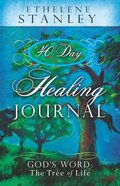 40 Day Healing Journal Paperback
