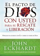 El Pacto De Dios Con Usted Para Su Rescate Y Liberacion (God's Covenant With You For Your Deliverance And Freedom) Paperback