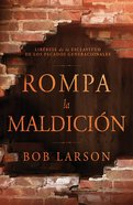 Rompa La Maldicin (Curse Breaking) Paperback