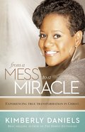 From a Mess to a Miracle Paperback