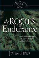 The Roots of Endurance (#03 in Swans Are Not Silent Series) Hardback
