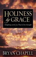 Holiness By Grace Paperback