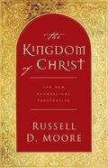 The Kingdom of Christ Paperback