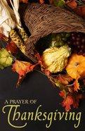 Prayer For Thanksgiving, a KJV (Pack Of 25) Booklet