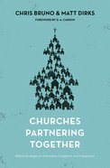 Churches Partnering Together Paperback