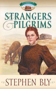 Strangers & Pilgrims (#01 in Homestead Series)