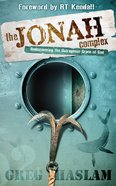 The Jonah Complex: Rediscovering the Outrageous Grace of God Paperback