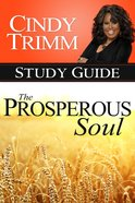 The Prosperous Soul Study Guide Paperback