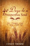 40 Days to a Prosperous Soul Paperback
