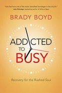 Addicted to Busy Paperback