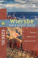 Ezekiel (Wiersbe Bible Study Series) Paperback