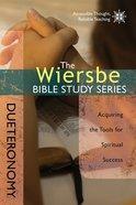 Deuteronomy (Wiersbe Bible Study Series) Paperback