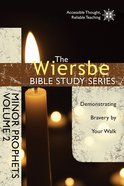 Minor Prophets (Volume 2) (Wiersbe Bible Study Series)