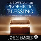 The Power of the Prophetic Blessing eAudio