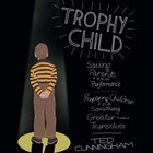 Trophy Child eAudio
