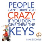 People Can't Drive You Crazy If You Don't Give Them the Keys eAudio