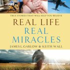 Real Life, Real Miracles eAudio