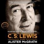 C. S. Lewis - a Life eAudio