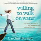 Willing to Walk on Water eAudio