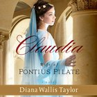 Claudia, Wife of Pontius Pilate eAudio