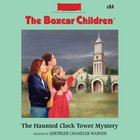The Haunted Clock Tower Mystery eAudio