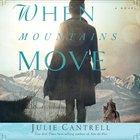 When Mountains Move eAudio