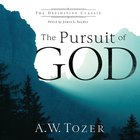 The Pursuit of God  (The Definitive Classic) eAudio