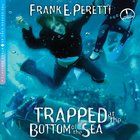Trapped At the Bottom of the Sea eAudio