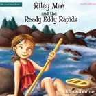 Riley Mae and the Ready Eddy Rapids eAudio