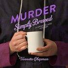 Murder Simply Brewed eAudio