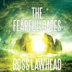The Fearful Gates eAudio