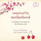 Surprised By Motherhood eAudio