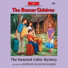 The Haunted Cabin Mystery eAudio