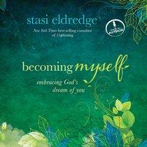 Becoming Myself (Unabridged, 7 Cds)