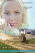 Hidden (#01 in Sisters Of The Heart Series) Paperback