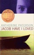 Jacob Have I Loved Paperback