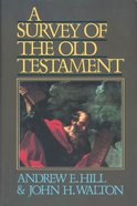 A Survey of the Old Testament Hardback
