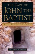 The Cave of John the Baptist Paperback