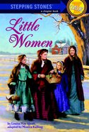Little Women (Stepping Stones Classic Series) Paperback