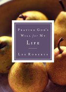 Praying God's Will For My Grandchild (Praying God's Will Series) Paperback
