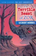 Terrible Beast of Zor (#07 in Lost Chronicles Series)